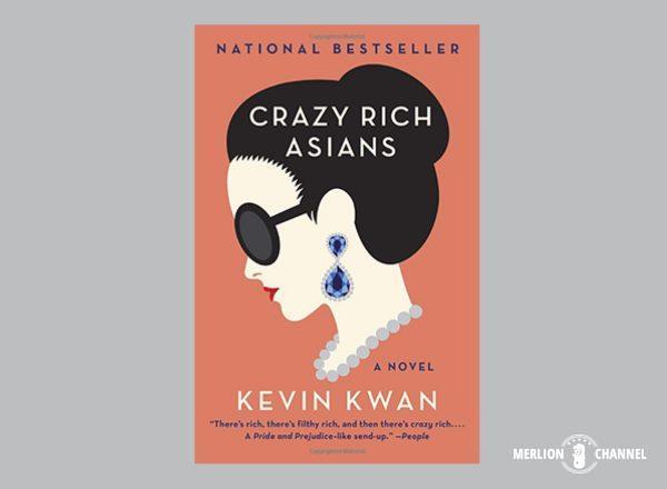 ケビン・クワン著『クレイジーリッチ・アジアンズ』