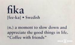 「Fika Cafe」フィーカとは