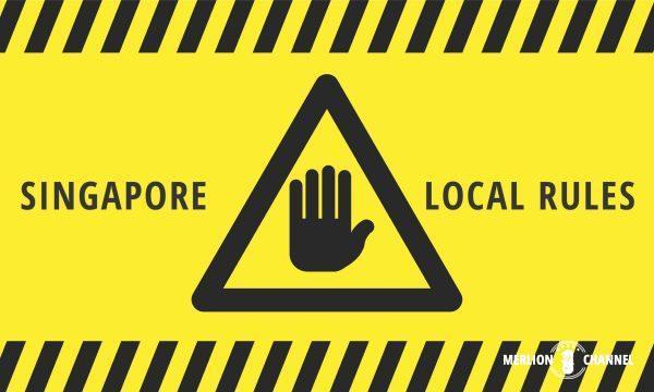 シンガポール現地ルール